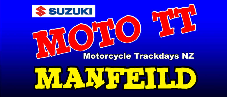 MotoTT Manfeild Two Day Event