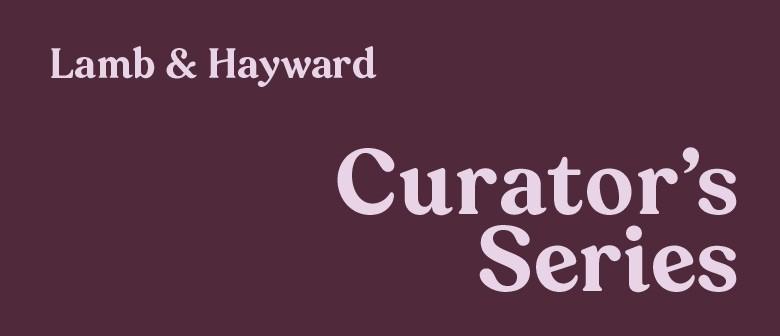 Lamb & Hayward Curator's Series: Pictures