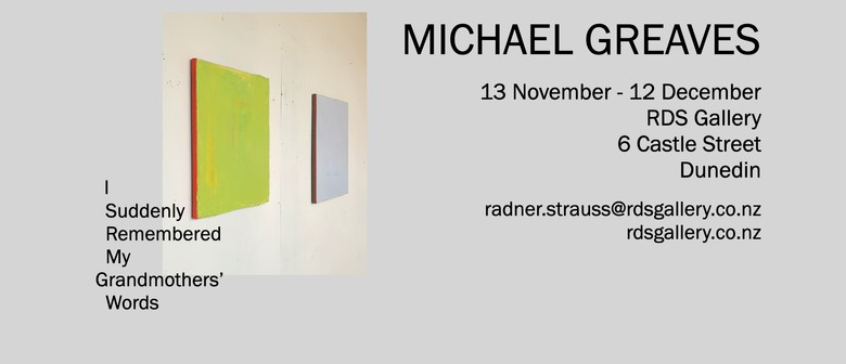 New Work by Michael Greaves