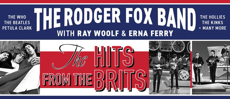 The Hits From the Brits with Ray Woolf & The Rodger Fox Band