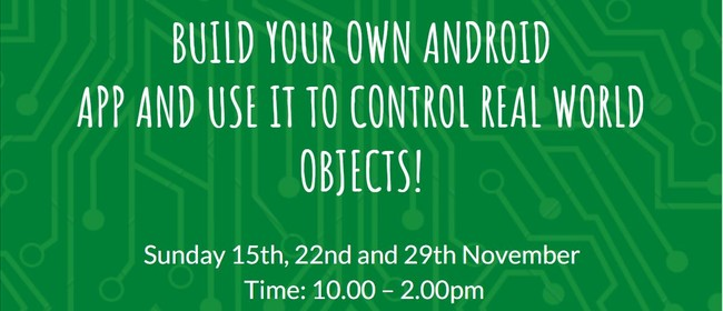 Build Your Own Android App for Control of Real World Objects
