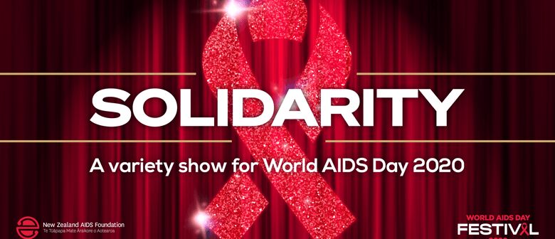 Solidarity - a Variety Show for World Aids Day