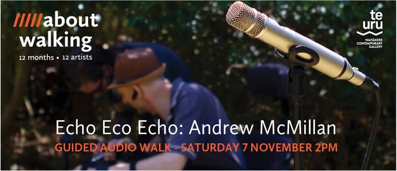 Andrew McMillan - Echo Eco Echo