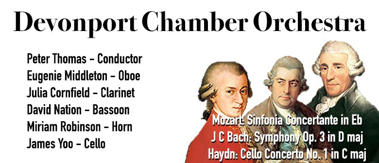 Devonport Chamber Orchestra - JC Bach, Haydn and Mozart