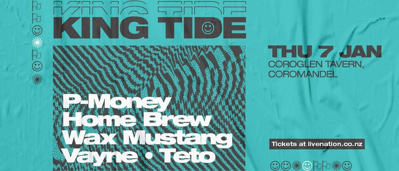 King Tide ft. P-Money, Home Brew, Wax Mustang and More