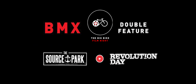 The Big Bike Film Night BMX - Double Feature: CANCELLED