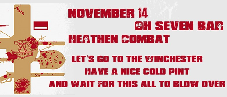 Heathen Combat presents: Let's Go To The Winchester