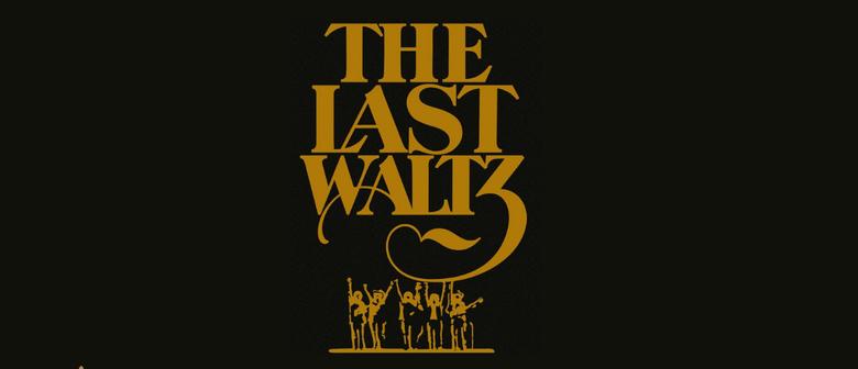 The Last Waltz - Ghostlight Film Series