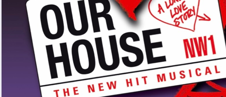 Our House: The Madness Musical
