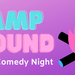 CampGround - Rainbow Comedy Night
