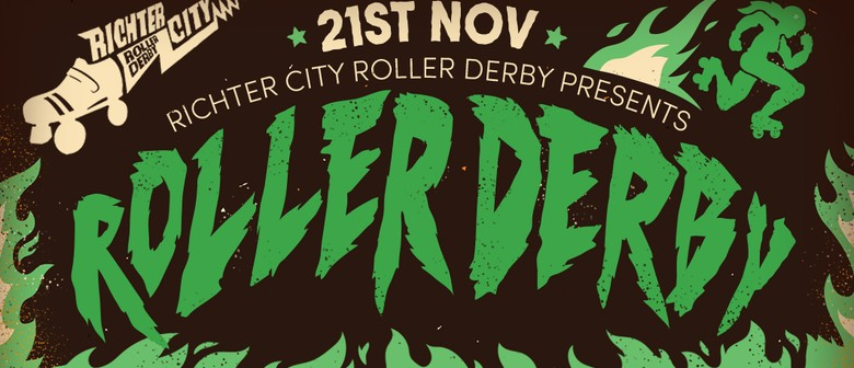 Wellington Roller Derby Double-header
