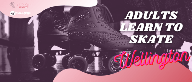WLG Adults Learn to Roller Skate Class