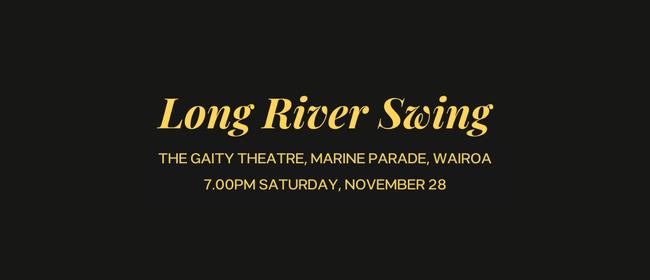 Long River Swing