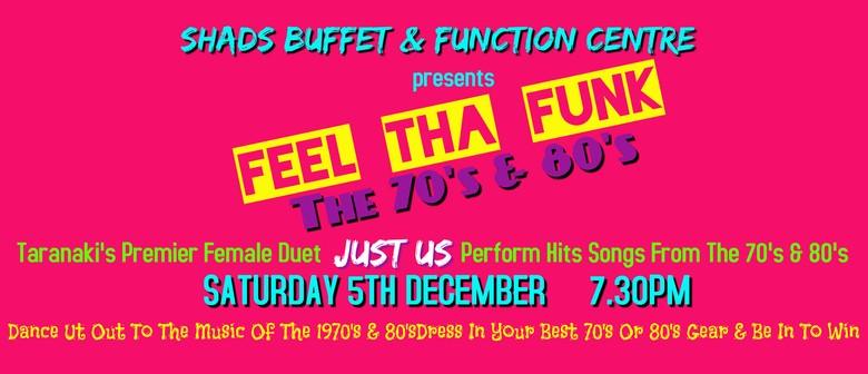 Feel Tha Funk-The 70's & 80's