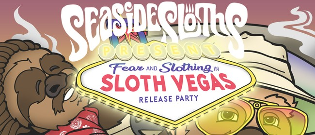 Seaside Sloths - Album Release Party