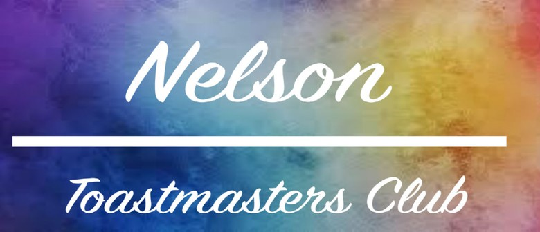 Nelson Toastmasters - Our Next Meeting