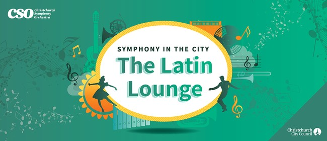 Symphony in the City - The Latin Lounge