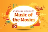 Symphony in the City - Music of the Movies