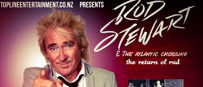 Rud Stewart - The Rod Stewart Tribute Show: CANCELLED