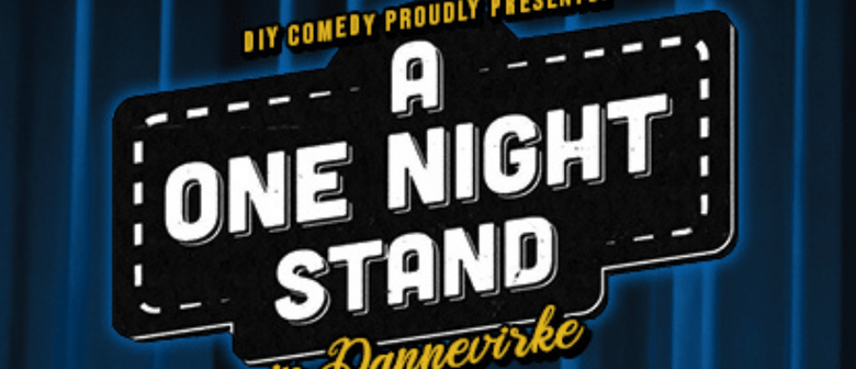 A One Night Stand: CANCELLED