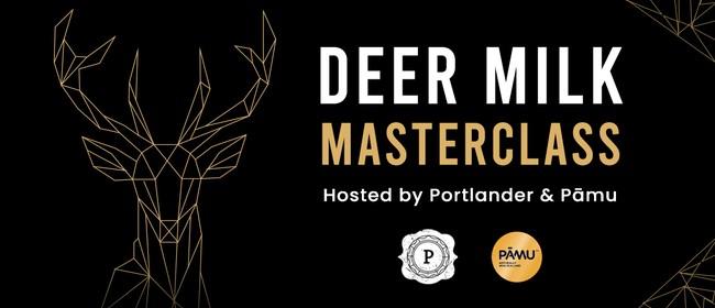 Deer Milk Masterclass hosted by Portlander and Pāmu
