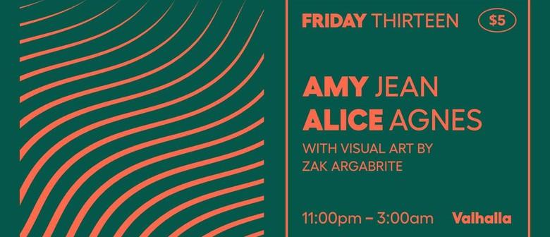 Friday 13: Amy Jean & Alice Agnes