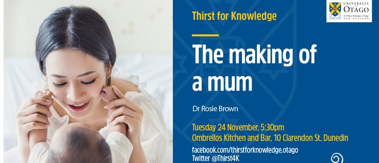 Thirst for Knowledge: The Making of a Mum