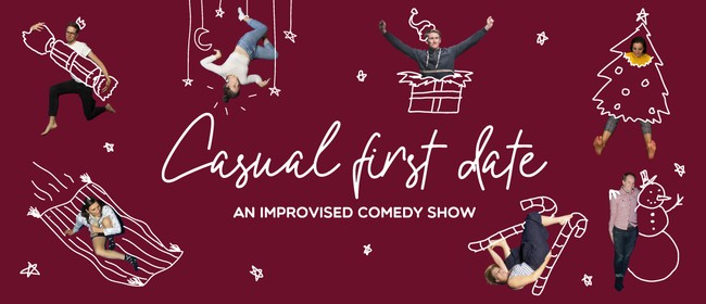 Casual First Date — An Improvised Holiday Special