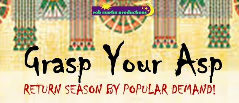 Grasp Your ASP Hilarious Musical Comedy Supper Theatre