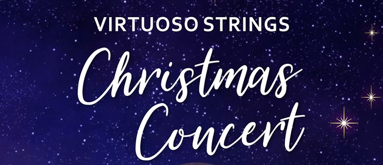 Virtuoso Strings Orchestra Christmas Concert
