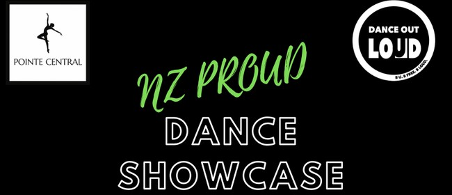 NZ Proud Dance Showcase - Dance Out Loud & Pointe Central