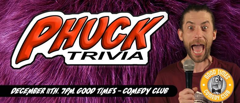 Phuck Trivia! Christmas Special!
