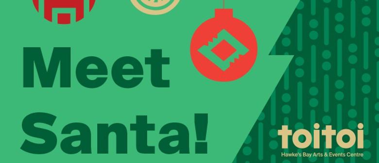 Meet Santa at Toitoi