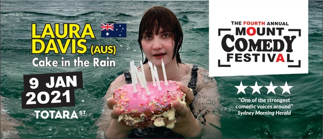 Mount Comedy Festival: Laura Davis (AUS) Cake in the rain