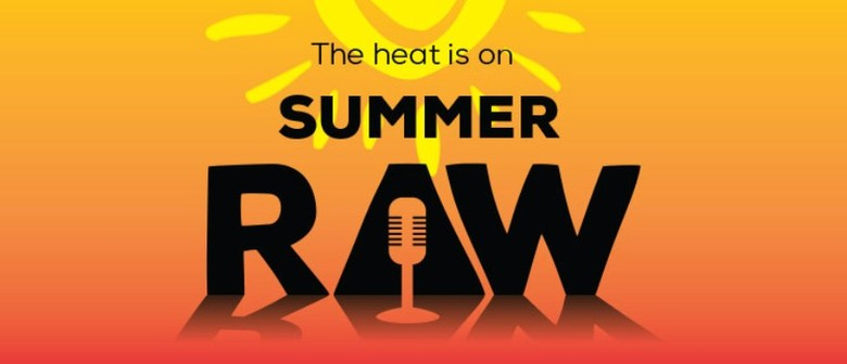 Summer Raw : L8 & Live Comedy - Open Mic