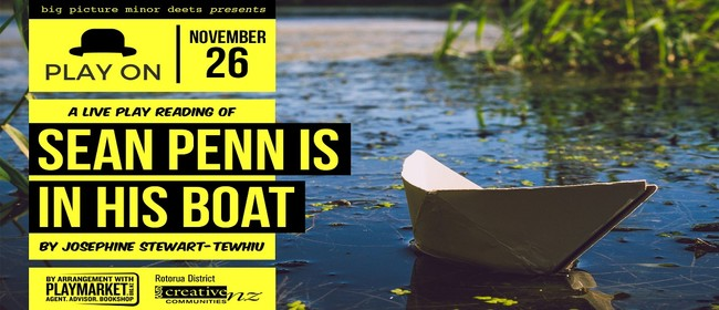 Play on: Sean Penn is in His Boat by Josephine Stewart-Tewhi
