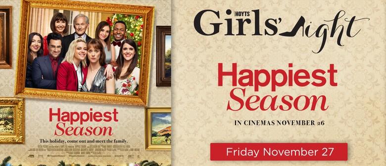 Happiest Season - Girl's Night