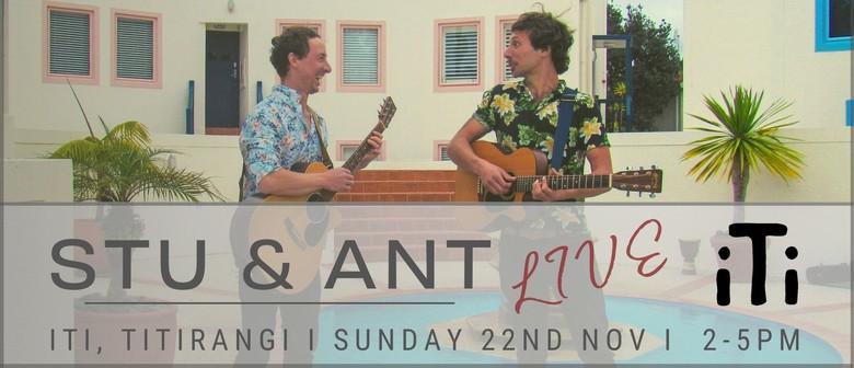 Live Music with Stu Larsen & Ant Tarrant
