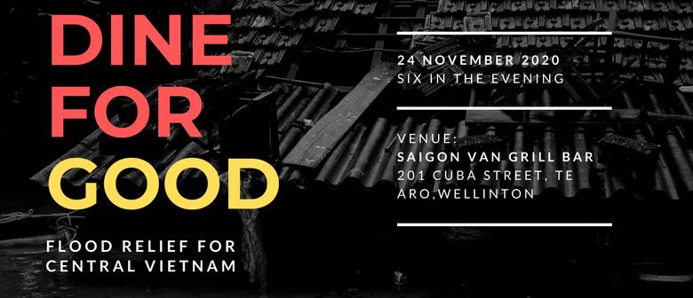 Dine For Good - Flood Relief for Central Vietnam