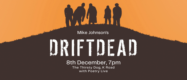 Driftdead Book Launch AND Poetry Live