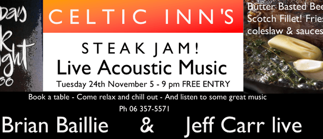 Celtic Inn's Steak Night Jam ft Brian Baillie & Jeff Carr