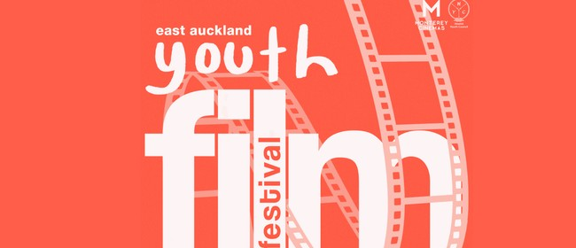 2020 East Auckland Youth Film Festival