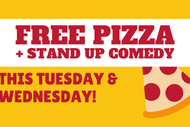 Pizza and Stand Up Comedy