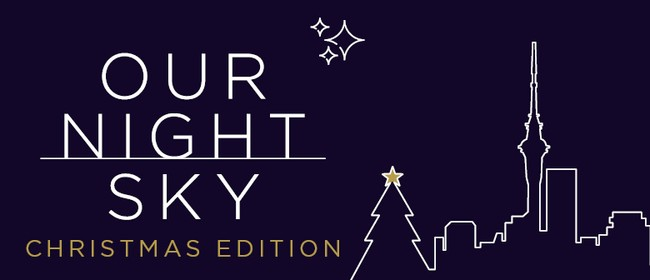 Our Night Sky - Christmas Edition