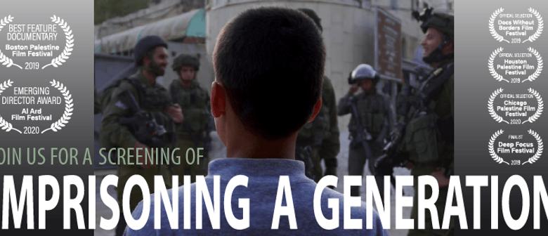 "Documentary Screening ""Imprisoning a Generation"""