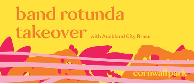 Band Rotunda Takeover: Auckland City Brass Band