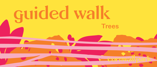 Guided Walk: Trees