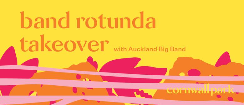 Band Rotunda Takeover: Auckland Big Band