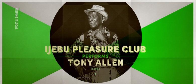 Ijebu Pleasure Club plays Tony Allen