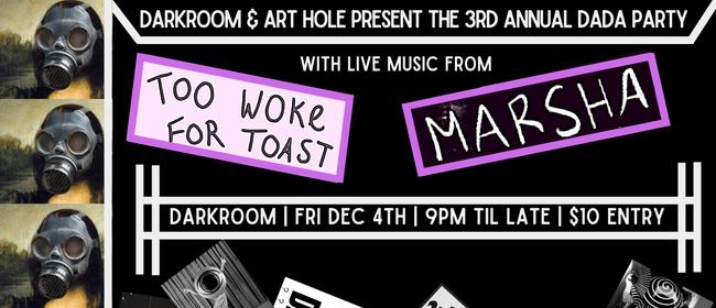 Marsha & Too Woke For Toast - Darkroom Dada Party
